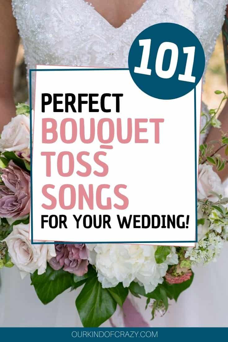 101 Best Bouquet Toss Songs For Your Wedding Ourkindofcrazy Com