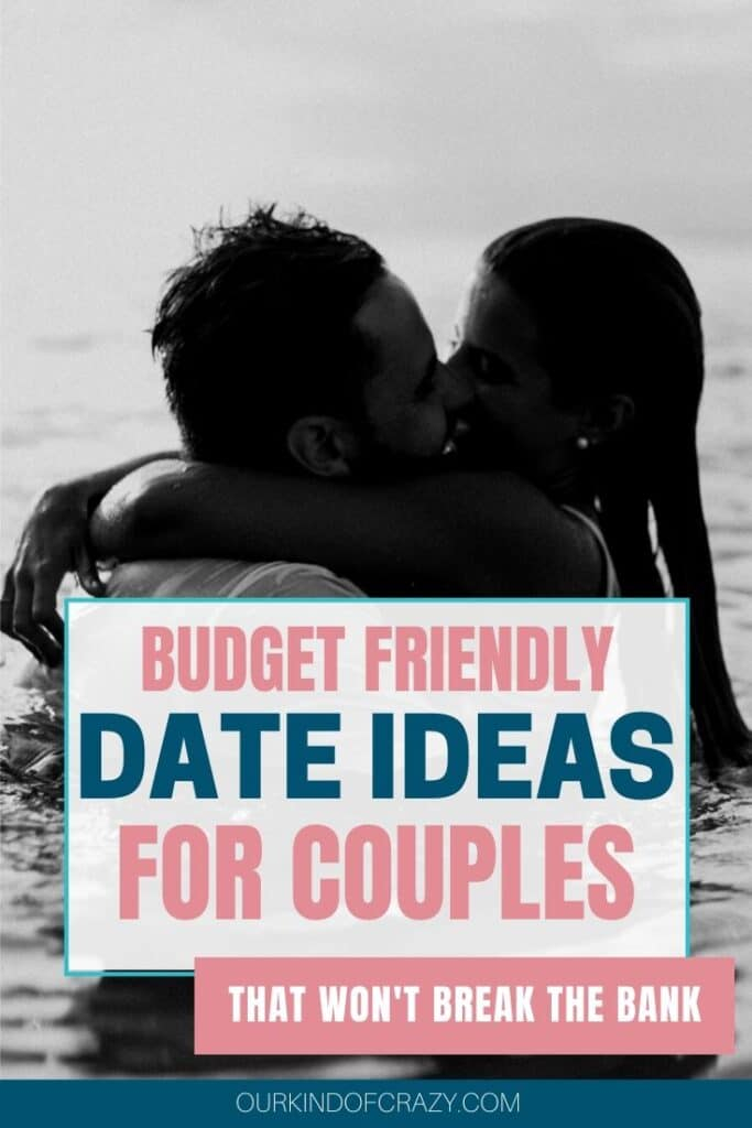 Budget Friendly Date Ideas for couples that won't break the bank