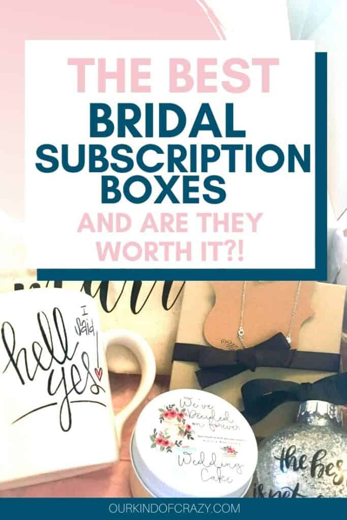 """The Best Bridal Subscription Boxes and are they worth it?"""