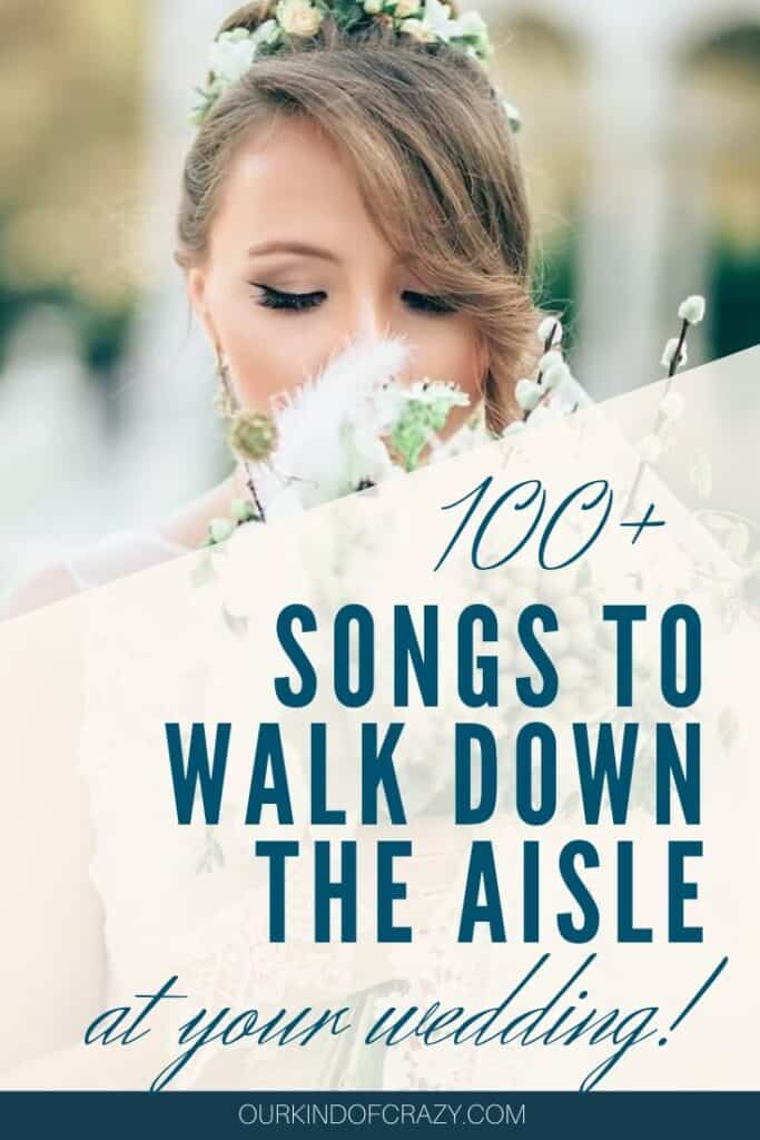 100+ Songs To Walk Down The Aisle At Your Wedding!