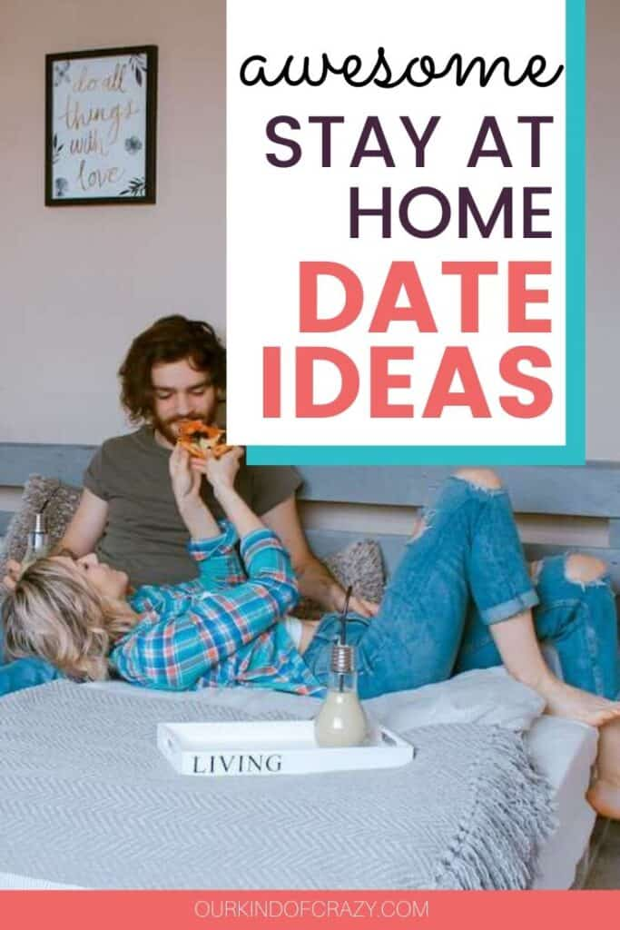 Awesome Stay AT Home Date Ideas