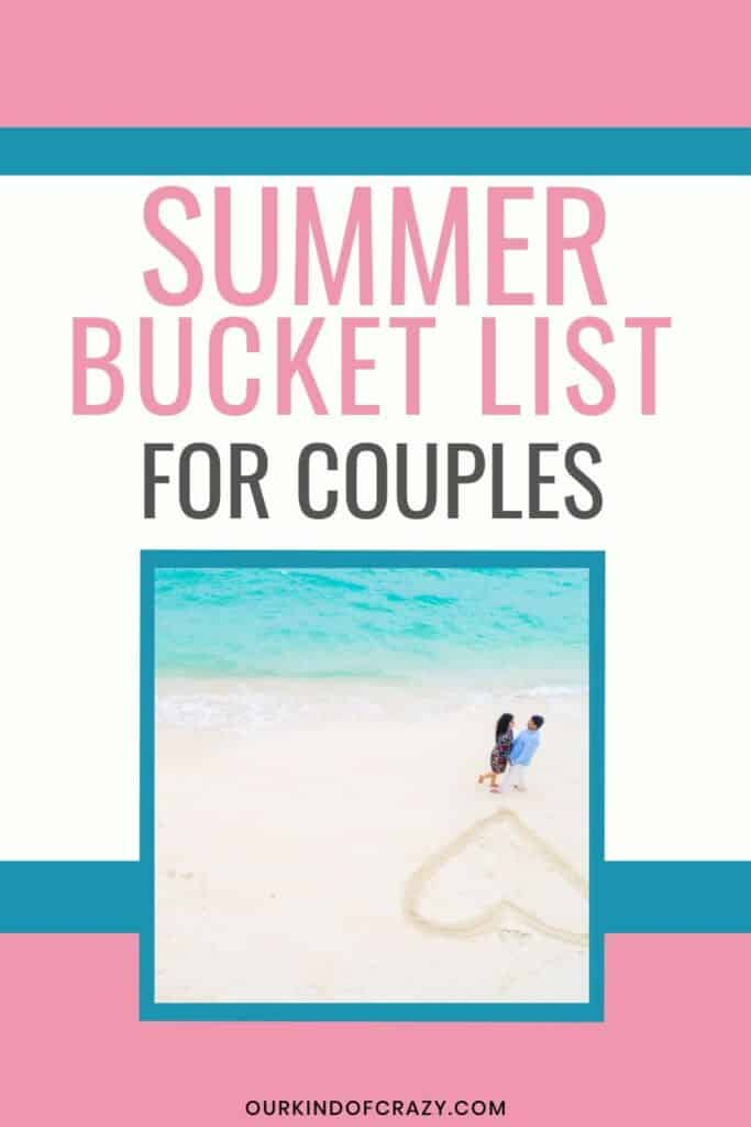 Summer Bucket List For Couples. Bucket List ideas for summer activities to do.