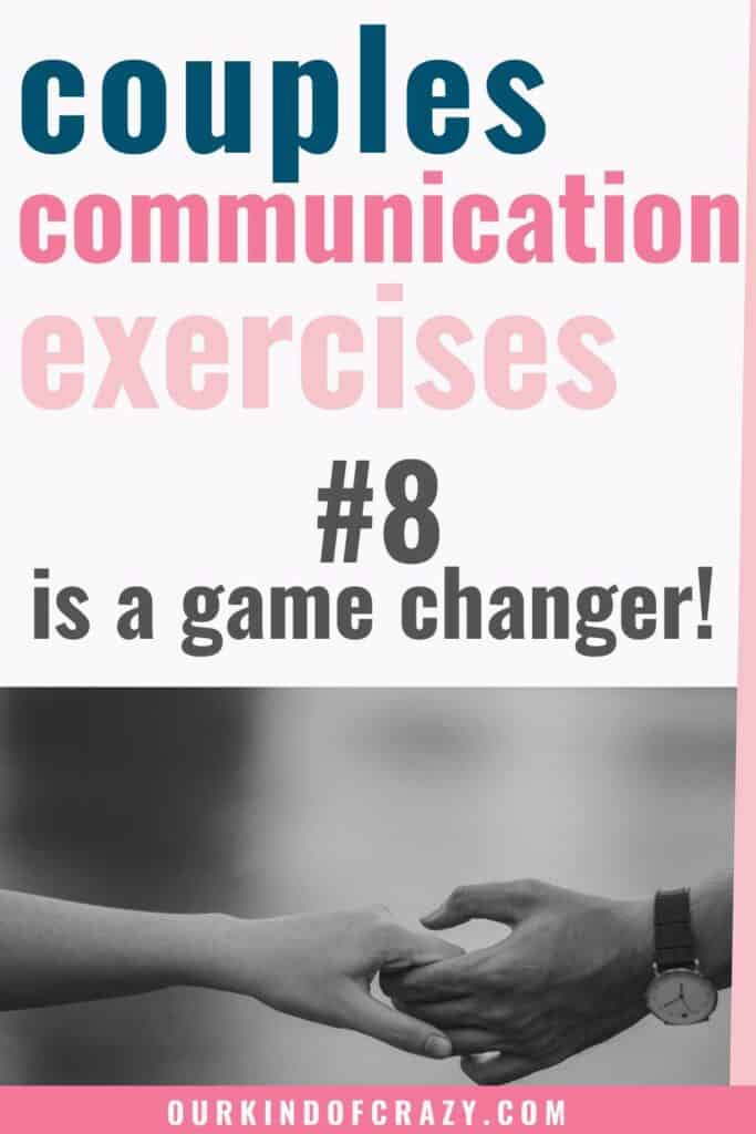 couples Communication Exercises. #8 is a game changer!