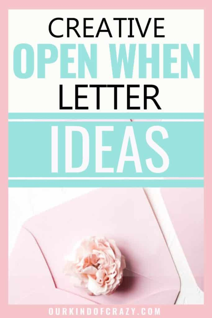 Creative Open When Letter Ideas