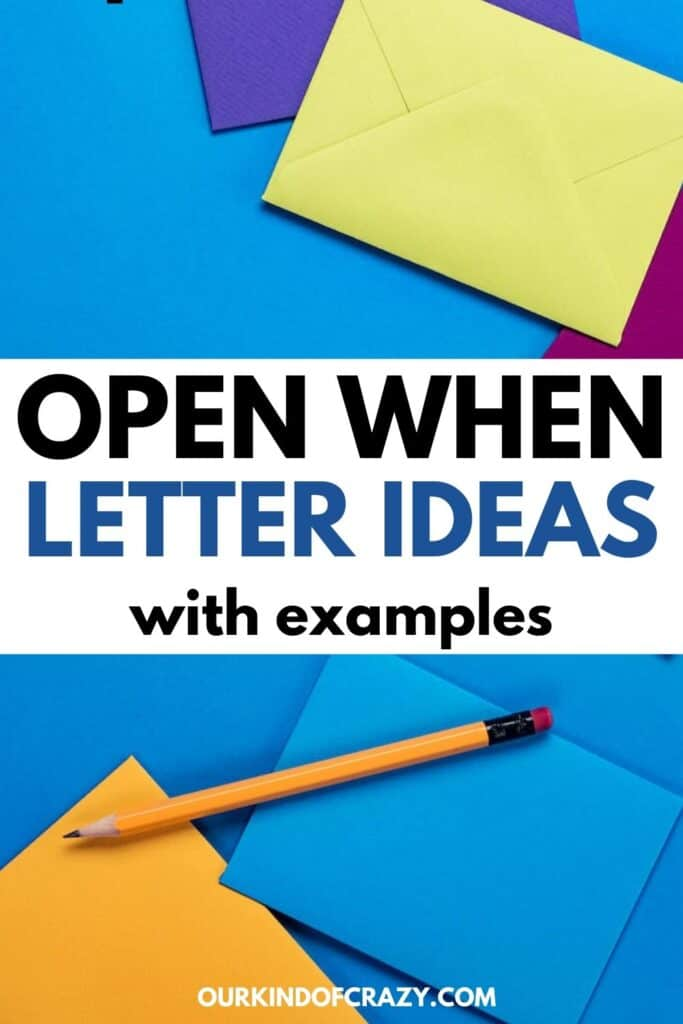 Open When Letter Ideas With Examples