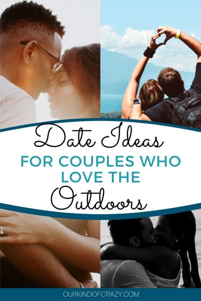 "Pin with text says ""Date Ideas For Couples who love the outdoors."""