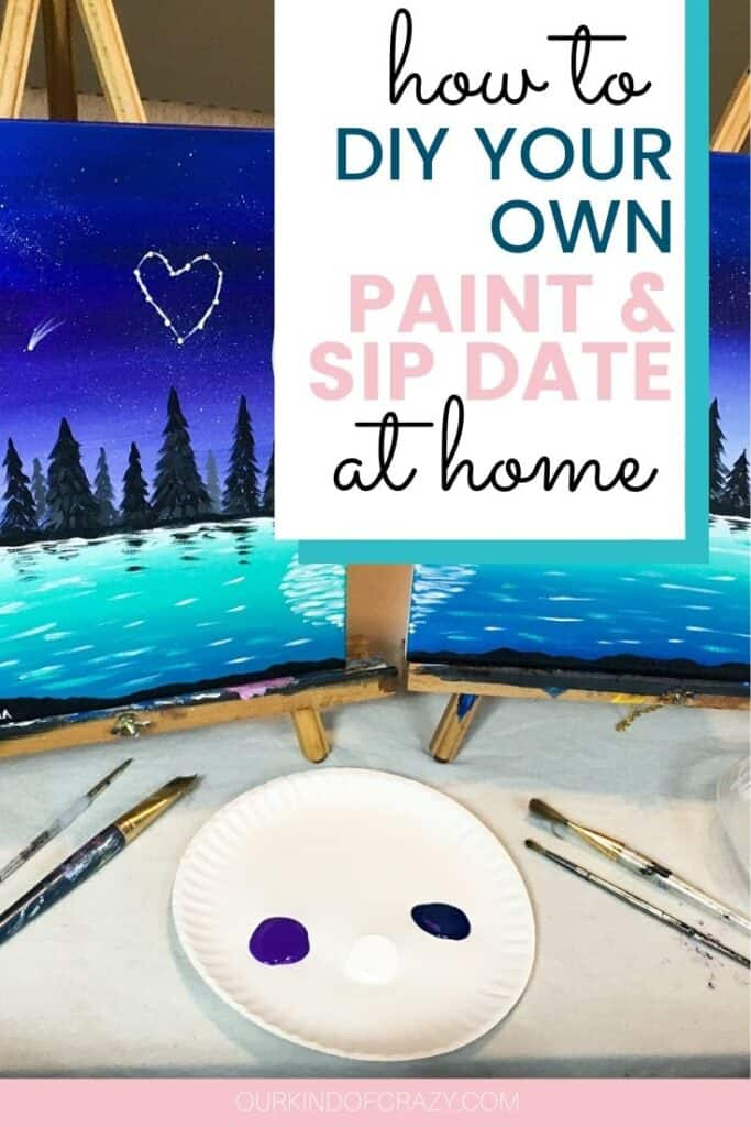 How To DIY Your Own Paint & Sip Date At Home