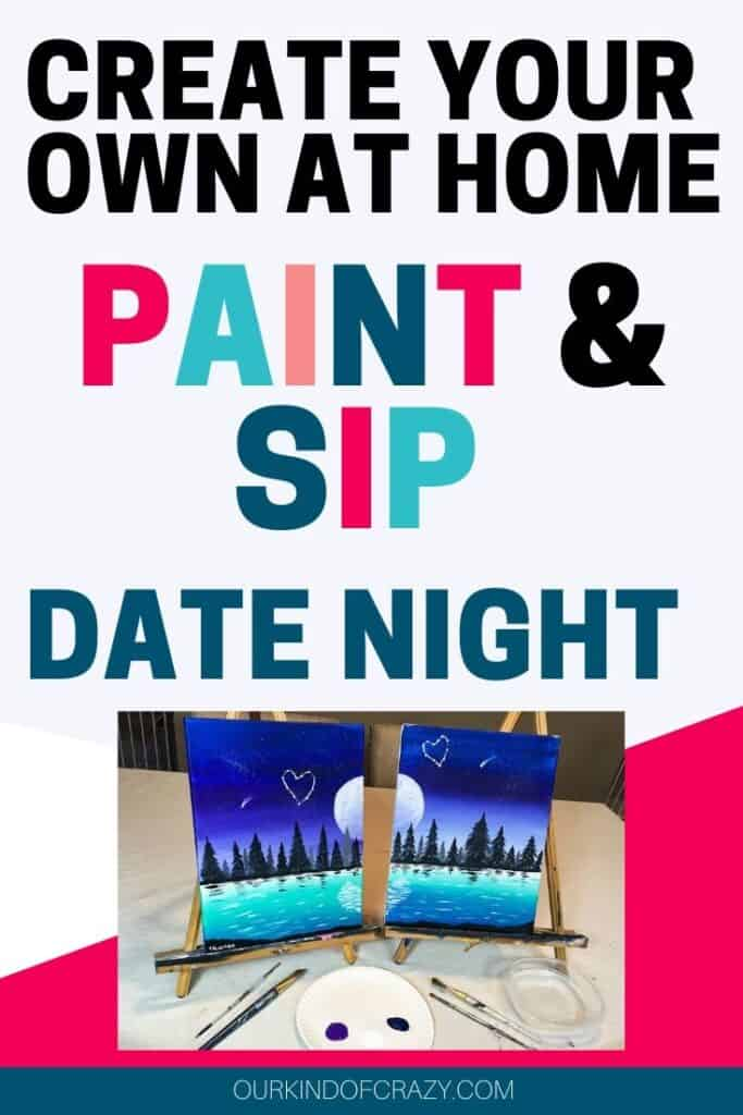 Create Your Own At Home Paint and Sip Date Night