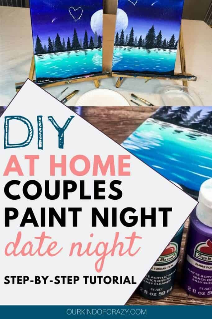 DIY At Home Couples Paint Night Date Night With Step By Step Tutorial
