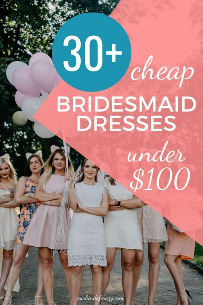 30+ Cheap Bridesmaid Dresses Under $100 bride and her bridesmaids