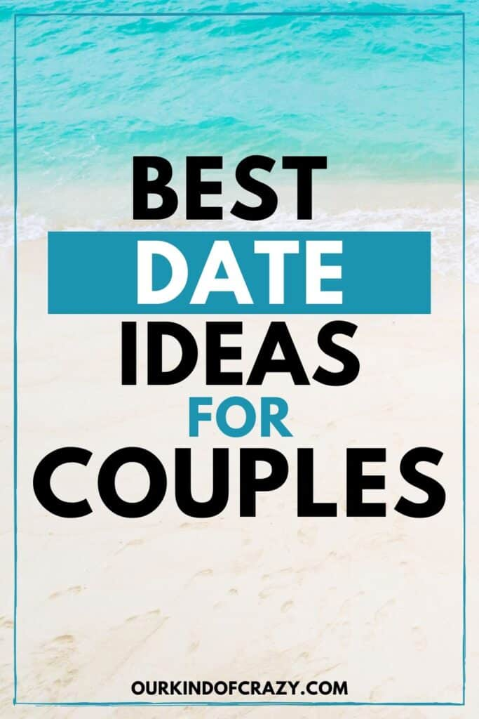 Best Date Ideas For Couples Text With Beach Background