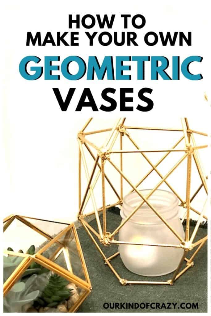 how to make your own geometric vases