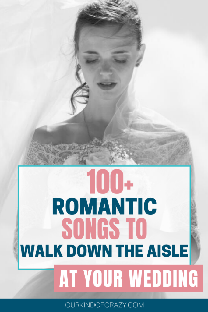 100+ Songs To Walk Down The Aisle At Your Wedding