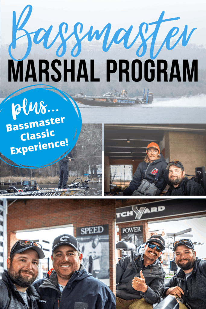Bassmaster Marshal Program -Plus Bassmaster Classic Experience!