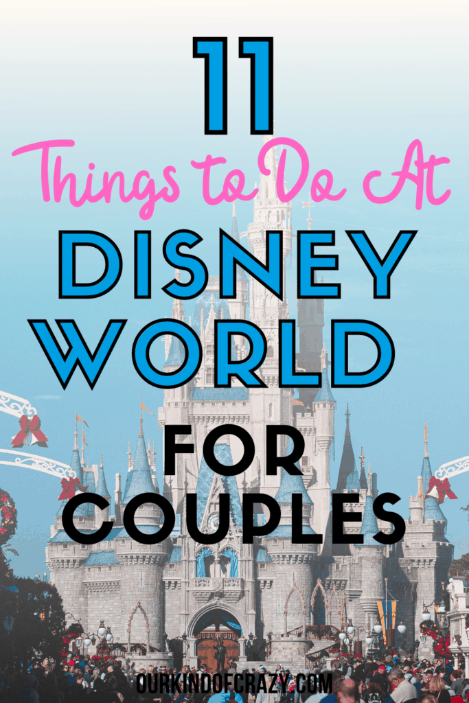 11 Things To Do At Disney World For Couples