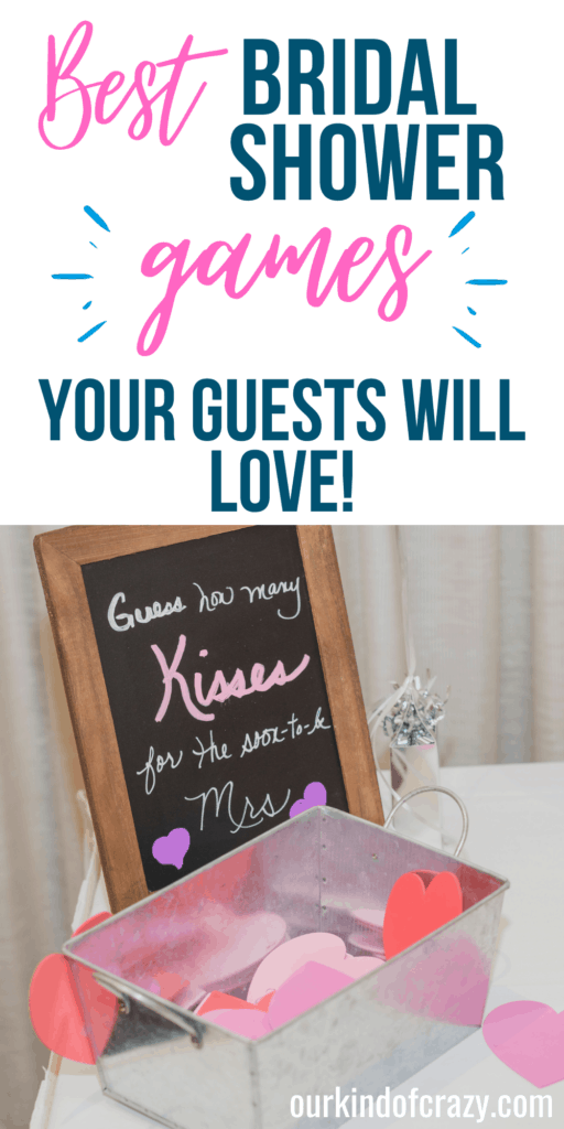 """Best Bridal Shower Games Your Guests Will Love. Sign says """"guess how many kisses for the soon-to-be Mrs."""" with hearts in a box."""