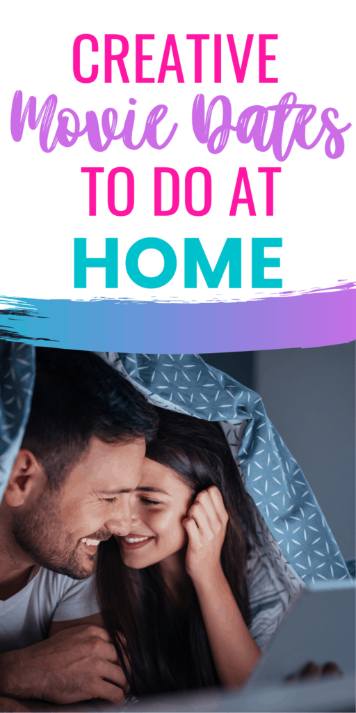 Creative movie dates to do at home, with couple watching a movie under a blanket.