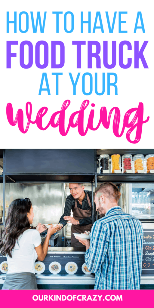 How to have a food truck at your wedding