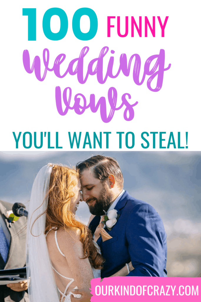 100 Funny Wedding Vows You'll Want To Steal