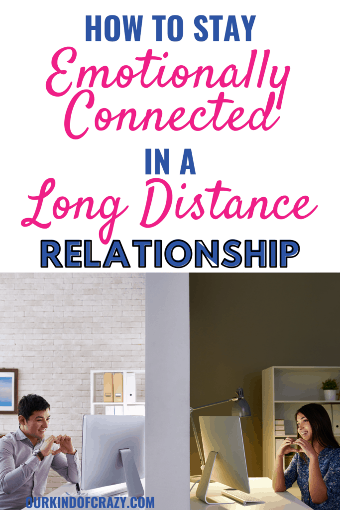 How to Stay Emotionally Connected In A Long Distance Relationship