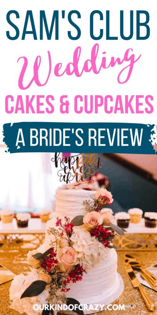 Sam's Club Cakes & Cupcakes - A Bride's Review