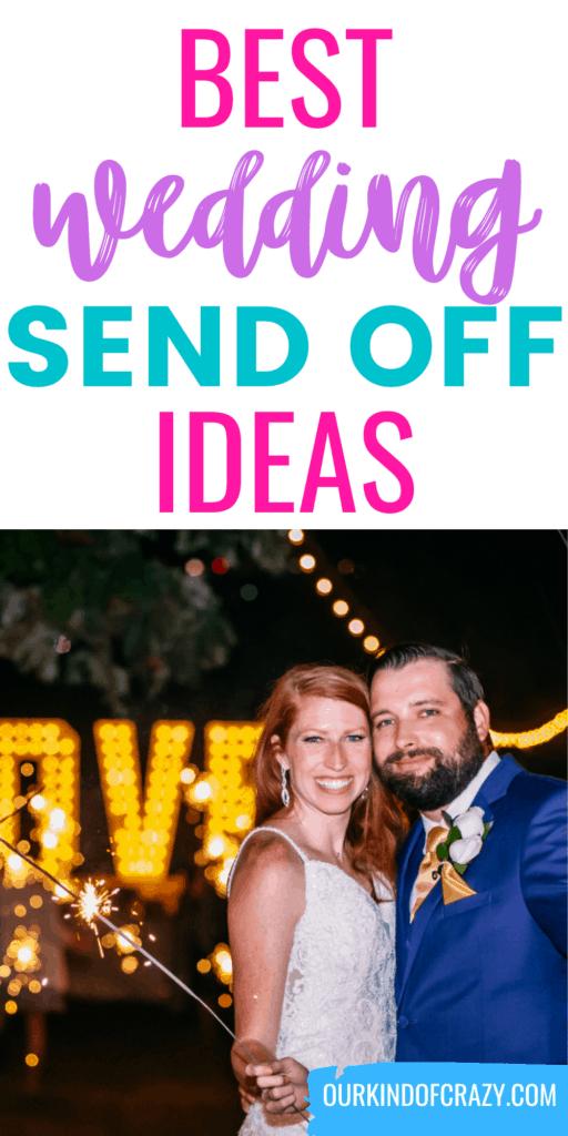 Best Wedding Send Off Ideas