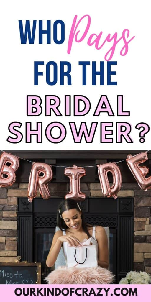 Who Pays For The Bridal Shower? with bride opening presents
