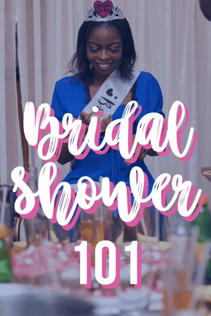 How To Plan A Bridal Shower for the Bride-to-be